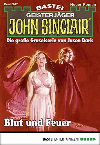 Download John Sinclair - Folge 2047: Blut und Feuer