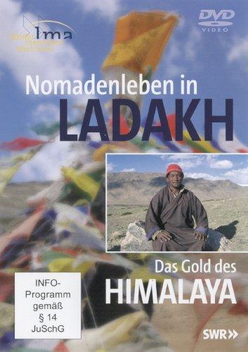 Länder-Menschen-Abenteuer: Nomadenleben in Ladakh - Das Gold des Himalaya