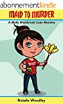 Maid to Murder: A Molly Westbrook Coz...