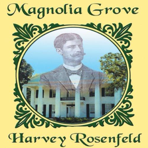 Magnolia Grove  Audiolibri
