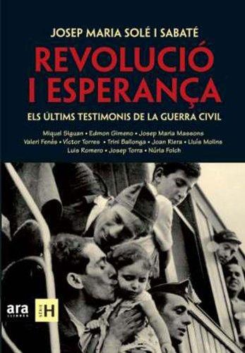 Revolució i esperança (Sèrie H Book 19) (Catalan Edition) por Josep M. Solé I Sabaté