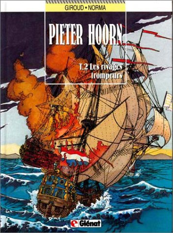 Pieter Hoorn, Tome 2 : Les rivages trompeurs par Frank Giroud, Norma