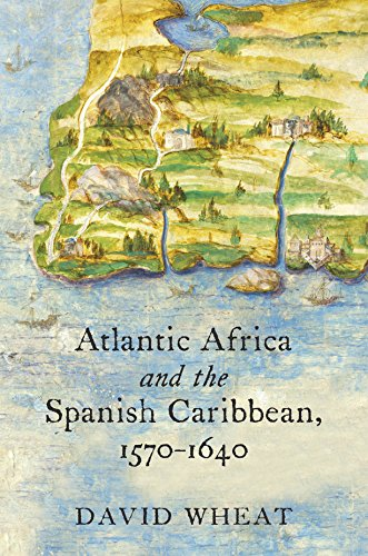 atlantic-africa-and-the-spanish-caribbean-1570-1640-published-for-the-omohundro-institute-of-early-a