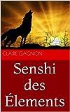 Telecharger Livres Senshi des Elements (PDF,EPUB,MOBI) gratuits en Francaise