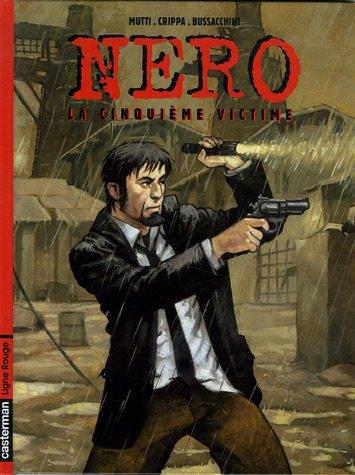 Nero, Tome 1 : La cinquième victime