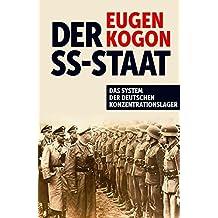 Der SS-Staat: Das System der deutschen Konzentrationslager