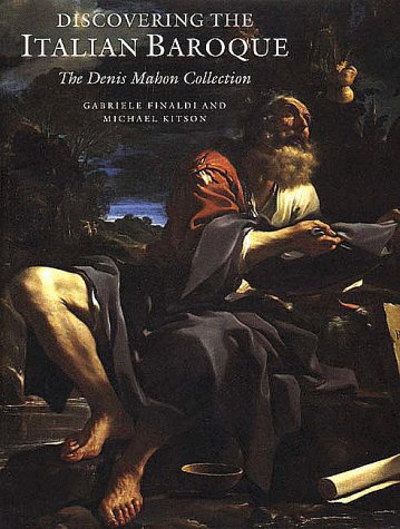 Discovering the Italian Baroque: The Denis Mahon Collection