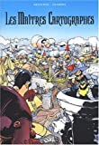 Les Maîtres cartographes, tomes 4 à 6