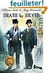 Death by Silver
