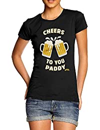 TWISTED ENVY ST Patricks Day Cheers To You Paddy Women's Printed Cotton T-Shirt