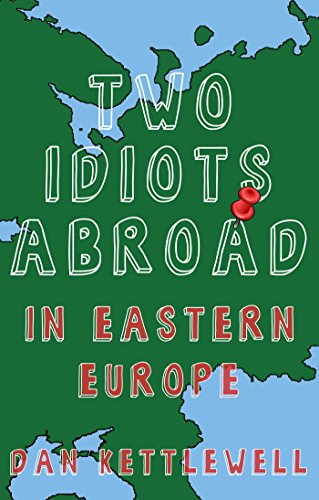 Two Idiots Abroad: In Eastern Europe