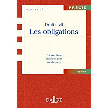 Droit civil. Les obligations - 11e éd.
