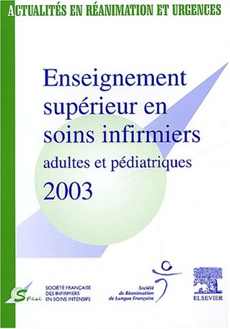 Enseignement supérieur en soins infirmiers adultes et pédiatriques 2003