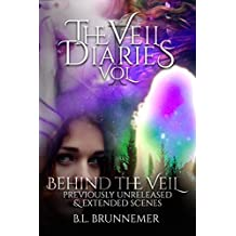 The Veil Diaries: Behind The Veil