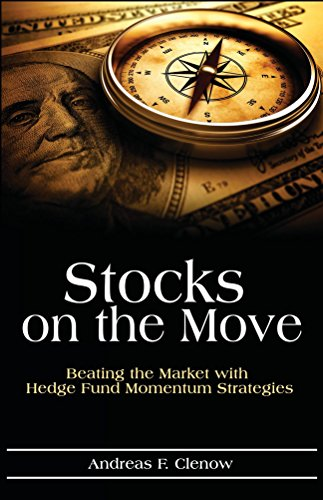 Stocks on the Move: Beating the Market with Hedge Fund Momentum Strategies (English Edition
