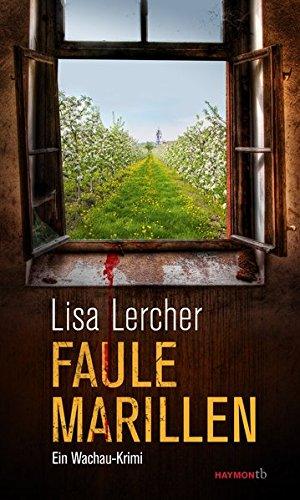 Buchseite und Rezensionen zu 'Faule Marillen: Ein Wachau-Krimi (HAYMON TASCHENBUCH)' von Lisa Lercher