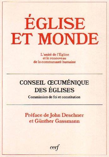 Document / Foi et constitution Tome 151 : Église et monde par Conseil Oecumenique Des Eglise