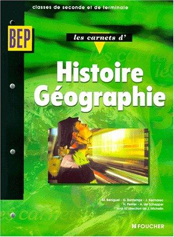 Les carnets d'Histoire-Géographie, 2de professionnelle et Terminale BEP