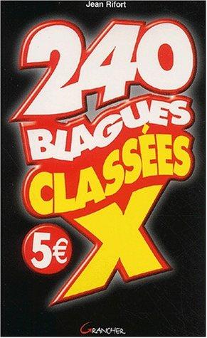 240 blagues classées X par Jean Rifort