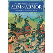 Historical Guide to Arms & Armor