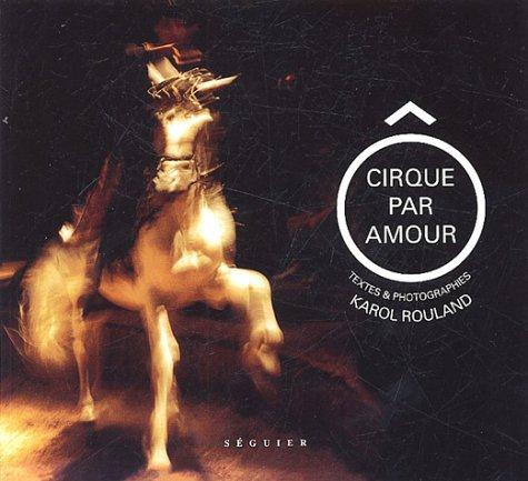 O cirque par amour