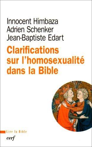 Clarifications sur l'homosexualité dans la Bible par Jean-Baptiste Edart