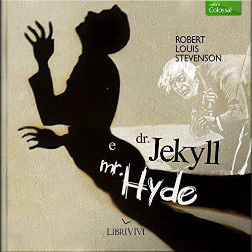 Dr. Jekyll e Mr. Hyde | Robert Louis Stevenson