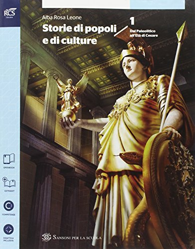 Storia di popoli e culture. Per le Scuole supe riori. Con espansione online: 1