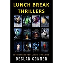 Lunch Break Thrillers (Short Stories Book 1)