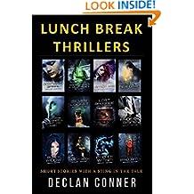 Lunch Break Thrillers (Short Stories Book 1)