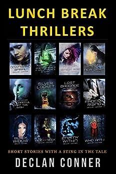 Lunch Break Thrillers (Short Stories Book 1) (English Edition) von [Conner, Declan]