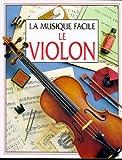 Telecharger Livres LE VIOLON (PDF,EPUB,MOBI) gratuits en Francaise