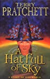 A Hat Full of Sky: (Discworld Novel 32) (Discworld Novels)