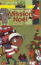 Francette top secrète : Mission Noël