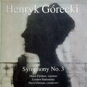 Henryk Mikolaj Górecki: Sinfonie 3