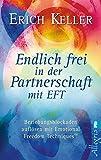 Endlich frei in der Partnerschaft mit EFT (Amazon.de)