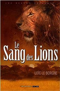 """Afficher """"Le sang des lions"""""""