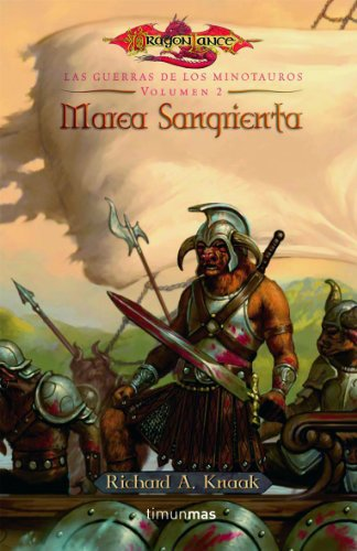 Marea sangrienta (Dragonlance) por Richard A. Knaak