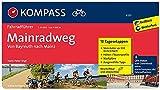 Mainradweg von Bayreuth nach Mainz: Fahrradführer mit Routenkarten im optimalen Maßstab. (KOMPASS-Fahrradführer, Band 6235) - Hans-Peter Vogt
