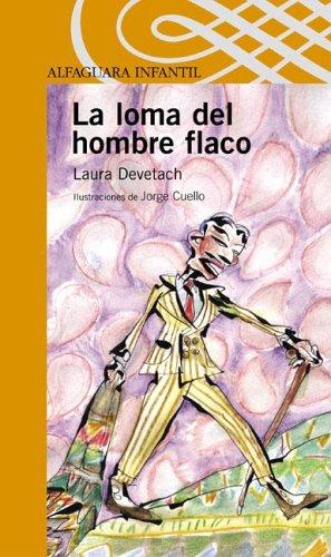La Loma del Hombre Flaco par Laura Devetach