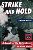 Strike and Hold: A Memior of the 82d Airborne in World War II