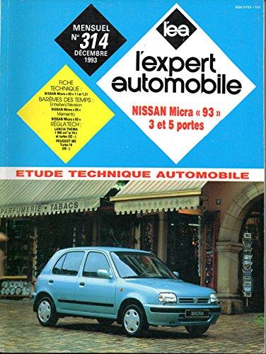 REVUE TECHNIQUE L'EXPERT AUTOMOBILE N° 314 NISSAN MICRA 1993 ESSENCE 1.0 ET 1.3 / 3 ET 5 PORTES par L'EXPERT AUTOMOBILE