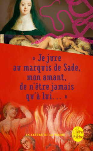 Je jure au Marquis de Sade, mon amant, de n'être jamais qu'à lui ... par Anne-Prospère de Launais, Marquis Donatien de Sade