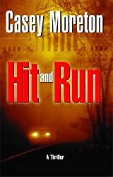 Hit and Run: A Thriller (English Edition)