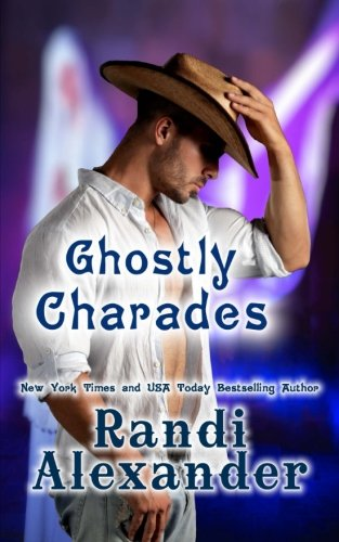 Ghostly Charades (Ghosts of High Paradise Ranch, Band 3)
