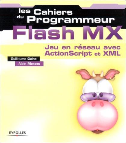 Flash MX : Jeu en réseau avec ActionScript et XML