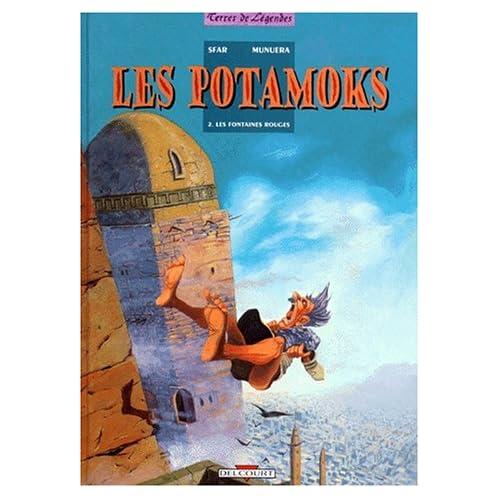 Les Potamoks, Tome 2 : Les fontaines rouges