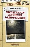 Endstation Brühler Landstraße: Ein Peter Merzenich-Krimi (Regional-Krimi)