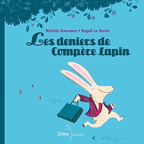 Les Deniers de Compère Lapin par Michèle Simonsen