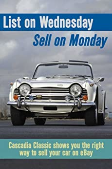 list on wednesday sell on monday cascadia classic shows you the right way to sell your car on. Black Bedroom Furniture Sets. Home Design Ideas